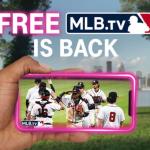 Free MLB.tv Returning March 30th